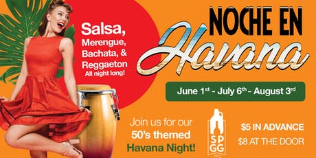 NOCHE EN HAVANA - Salsa, Merenge & Bachata (First Saturday of the Month) tickets