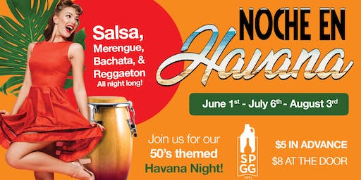 NOCHE EN HAVANA - Salsa, Merenge & Bachata (First Saturday of the Month)