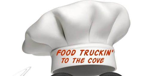 3rd Annual Food Truckin to the Cove Festival