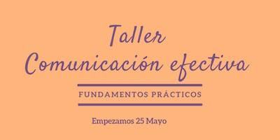 """Taller """"Comunicación efectiva"""" fundamentos prácticos."""