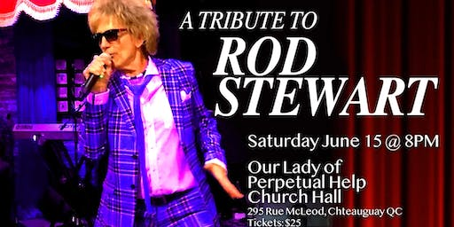 ROD STEWART TRIBUTE & DANCE @  OLPH CHATEAUGUAY