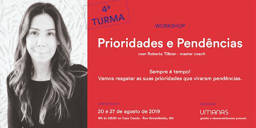 Workshop- Prioridades e Pendências