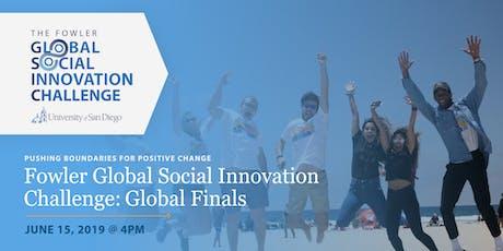 2019 Fowler Global Social Innovation Finals tickets