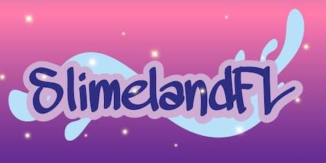 SlimelandFL tickets