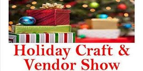 2019 Holiday Craft & Vendor Show tickets