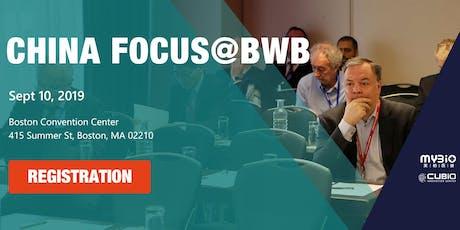 """2019 China Focus @BWB 波士顿生物技术周""""聚焦中国""""论坛 biglietti"""