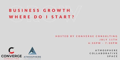 Business Growth: Where Do I Start?
