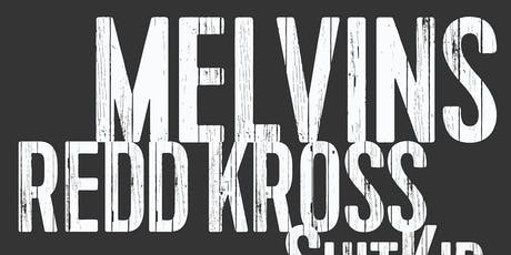 The Melvins with Redd Kross + ShitKid tickets