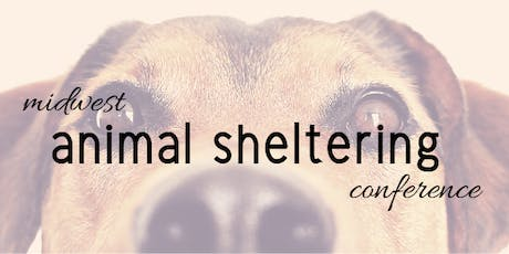 Midwest Animal Sheltering Conference tickets