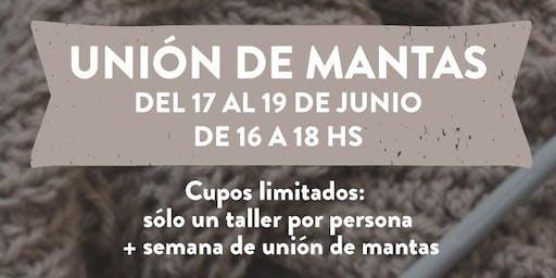 TEJIENDO JUNTOS - Unión de mantas 17/06 al 19/06