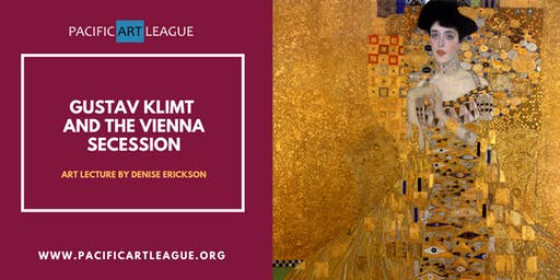 Gustav Klimt and the Vienna Secession: Lecture by Denise Erickson