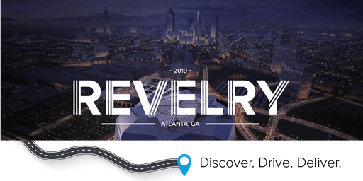 Revelry 2019: Discover. Drive. Deliver.