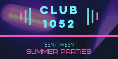 Knock Music Presents: Teen Dance Parties @ Club 1052