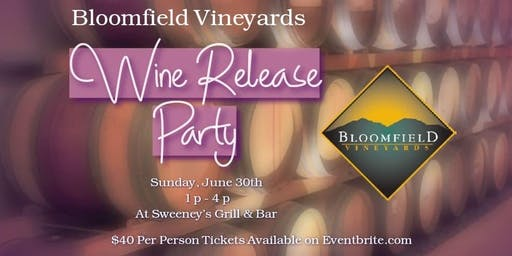 Bloomfield Vineyards Wine Release Party