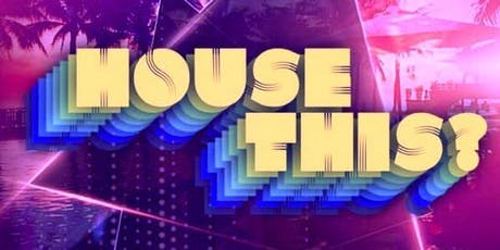 House This? Volume IV Saturday 7/13 - Senate tickets