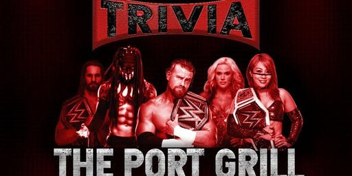 WWE Trivia Night at The Port Grill