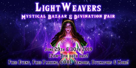 LightWeavers Mystical Bazaar & Divination Fair tickets