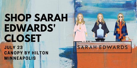Shop Sarah Edwards' Closet tickets