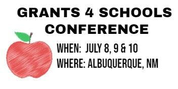 Grants 4 Schools Summer Conference @ Albuquerque