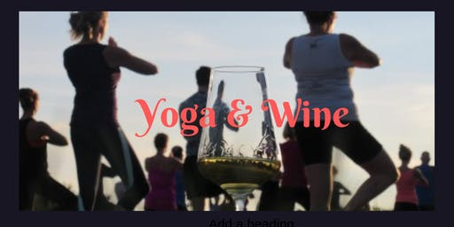 Unwind with Yoga & Wine
