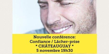 CHÂTEAUGUAY - Confiance / Lâcher-prise 15$  tickets
