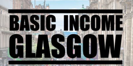 Basic Income Glasgow: with Councillor Patrick Hurley tickets