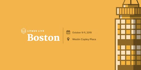 Litmus Live 2019: Boston tickets