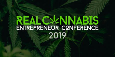 Real Cannabis Entrepreneur Conference 2019 tickets