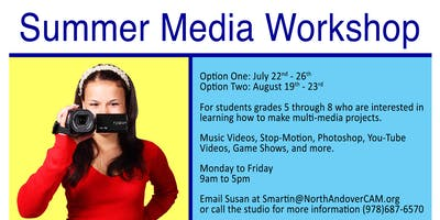 July Media Workshop