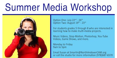 August Media Workshop