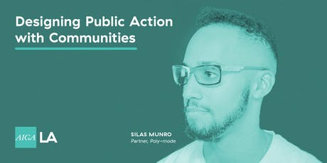 TALK: Designing Public Action with Communities x AIGA tickets