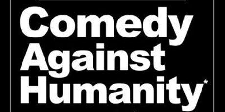 Comedy Against Humanity July Special tickets