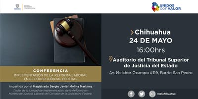 CONFERENCIA DE LA REFORMA LABORAL EN EL PODER JUDICIAL FEDERAL