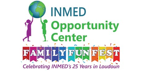 Family Fun Fest 2019 - Hosted by INMED Opportunity Center tickets