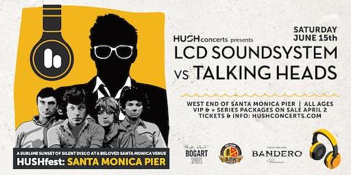 HUSHfest Santa Monica Pier LCD Soundsystem vs The
