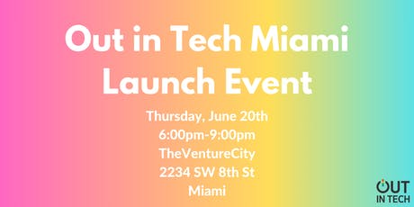 Out in Tech Miami | Launch Event  tickets