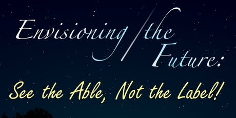 2019 Florida CEC State Conference: ENVISIONING THE FUTURE: See the Able, Not the Label tickets
