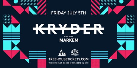 Kryder @ Treehouse Miami tickets