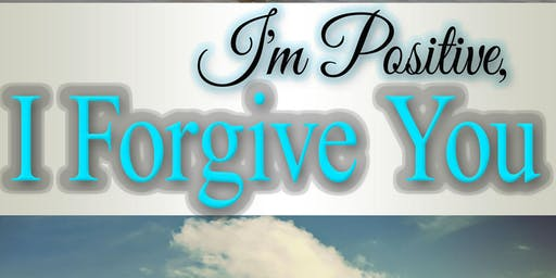 """I'm Positive, I Forgive You"" Book Release"