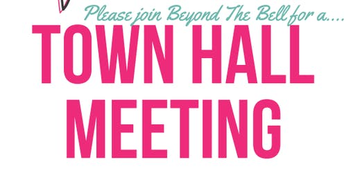 Beyond The Bell Town Hall Meeting