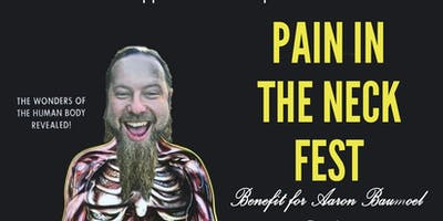 Pain In The Neck Fest - A Benefit for Aaron Baumoel