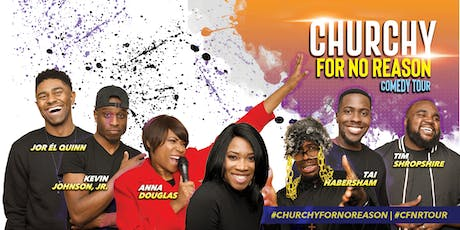 Churchy For No Reason - Capitol Heights MD tickets