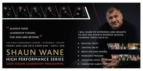 Shaun Wane High Performance Series  - The Launch tickets