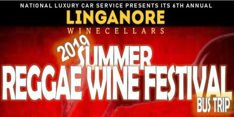 Linganore Winecellars 2019 Summer Reggae Festival- Bus Trip Hosted by National Luxury tickets