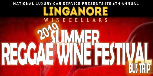 Linganore Winecellars 2019 Summer Reggae Festival- Bus Trip Hosted by National Luxury