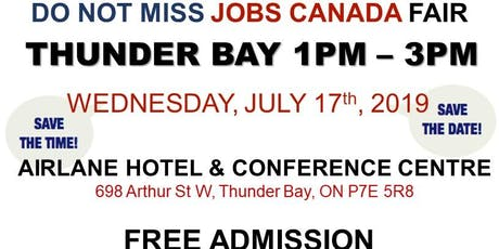 FREE: Thunder Bay Job Fair - July 17th, 2019 tickets