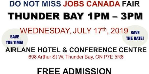 FREE: Thunder Bay Job Fair - July 17th, 2019