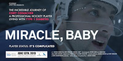 "T1D Documentary Film Screening: ""Miracle, Baby\"" starring Cory Conacher"