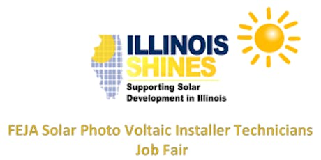 """Illinois Shines"" for the FEJA Solar Installer Technicians Job Fair tickets"