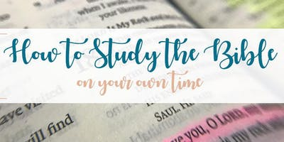 Moody Bible Institute at Triumph: How to Study the Bible on Your Own (Northville/Novi area)